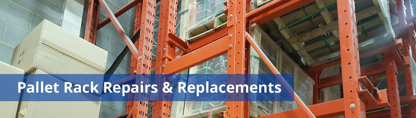 Pallet Rack Repairs & Replacements